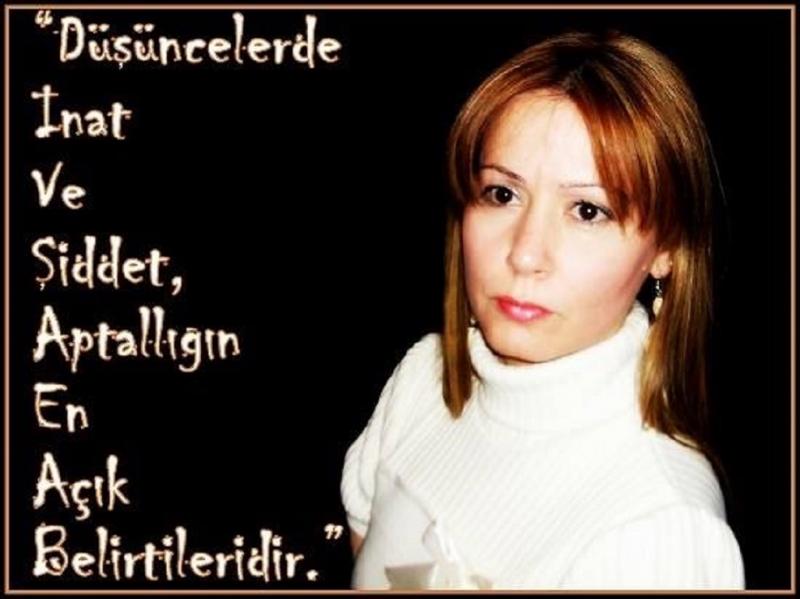 """GENEL YAYIN YÖNETMENİMİZ DR.POLYANNA SUCCİ'DEN ÖNEMLİ BİR GÖNDERME """"DÜŞÜNCELERDE İNAT VE ŞİDDET, APTALLIĞIN EN AÇIK BELİRTİLERİDİR..."""""""