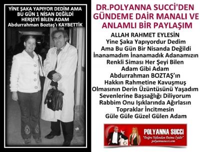 DR.POLYANNA SUCCİ'DEN GÜNDEME DAİR MANALI VE ANLAMLI BİR PAYLAŞIM